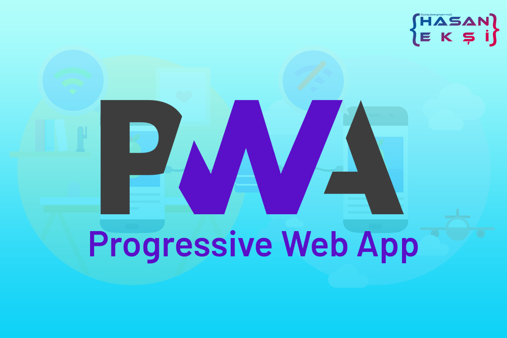 Progressive Web App Nedir ? Bizi Neler Bekliyor
